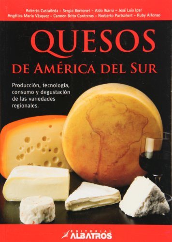 Quesos de America del Sur / South American Cheese