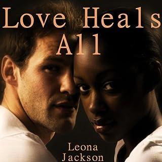 Love Heals All audiobook cover art
