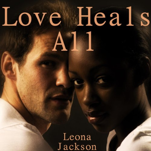 Love Heals All audiobook cover art