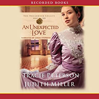 An Unexpected Love                   By:                                                                                                                                 Tracie Peterson                               Narrated by:                                                                                                                                 Linda Stephens                      Length: 13 hrs and 1 min     53 ratings     Overall 4.4