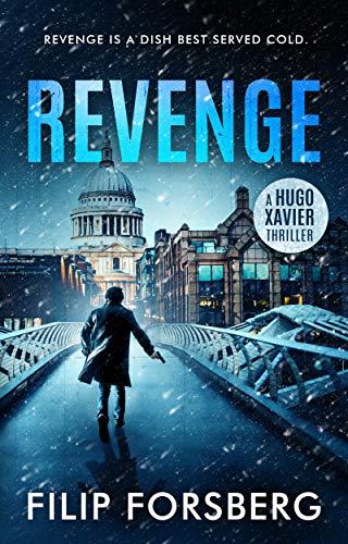 REVENGE (Hugo Xavier Series Book 1)