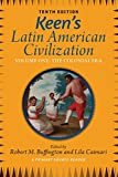 Keen's Latin American Civilization, Volume 1: A Primary Source Reader, Volume One: The Colonial Era (English Edition)