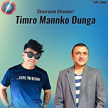 Timro Mannko Dunga