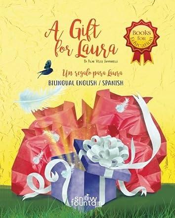 A Gift for Laura / Un regalo para Laura