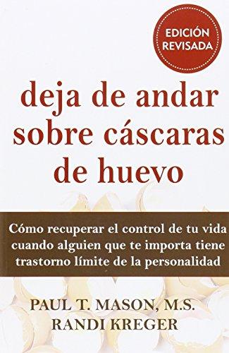 Deja de Andar Sobre Cáscaras de Huevo, Colección Libros De Psicología (LIBROS...