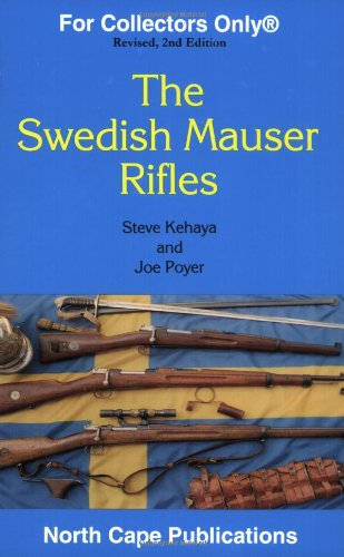 The Swedish Mauser Rifles (For Collectors Only)