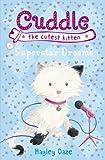 Cuddle the Cutest Kitten: Superstar Dreams: Book 2 (English Edition)