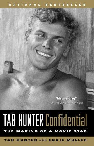 Tab Hunter Confidential Publisher: Algonquin Books