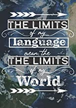 "Bullet Journal Inspirational Quote Language Journal ""The limits of my language mean the limits of my world."" Language Learning notebook: Gift for language learners"