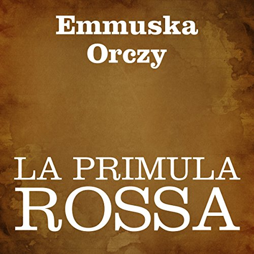 La Primula Rossa [The Scarlet Pimpernel] Titelbild