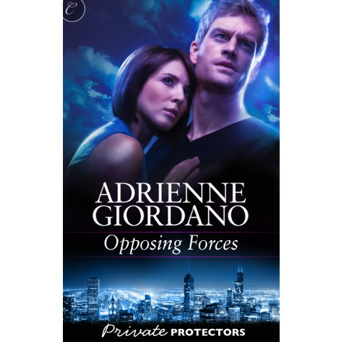Opposing Forces     Private Protectors, Book 6              By:                                                                                                                                 Adrienne Giordano                               Narrated by:                                                                                                                                 Carol Monda                      Length: 8 hrs and 58 mins     15 ratings     Overall 3.9