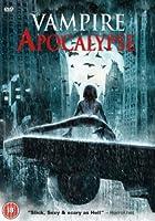 The Vampire Apocalypse