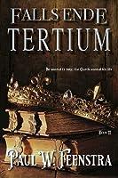 Falls Ende: Tertium