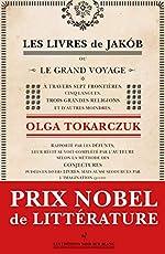 Les Livres de Jakób - Prix Nobel de Littérature 2018 d'Olga Tokarczuk