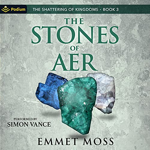 The Stones of Aer Audiobook By Emmet Moss cover art