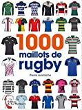 1000 maillots de rugby