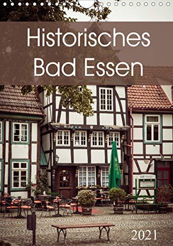 Historisches Bad Essen (Wandkalender 2021 DIN A4 hoch)