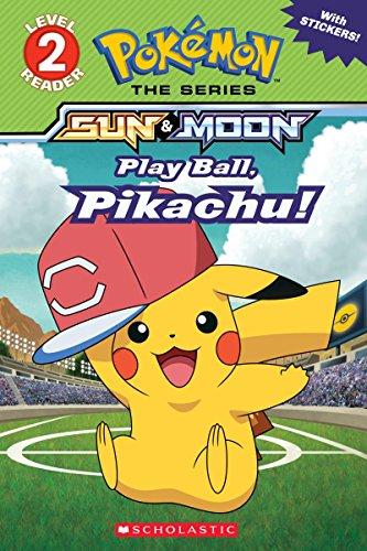 Play Ball, Pikachu! (Pokémon Alola Reader)