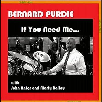 If You Need Me... (feat. John Anter & Marty Ballou)
