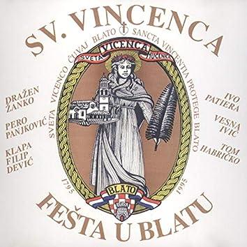 Sveta Vicenca - Fešta U Blatu