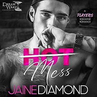 Hot Mess (A Players Rockstar Romance) cover art