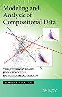 Modeling and Analysis of Compositional Data (Statistics in Practice)