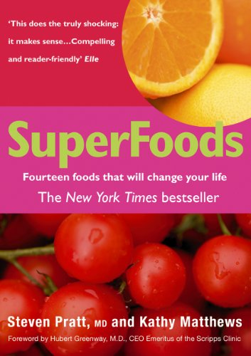 SuperFoods: Fourteen Foods That Will Change Your Life