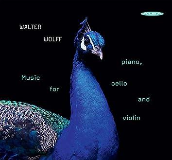 Walter Wolff: Music for Piano, Cello & Violin