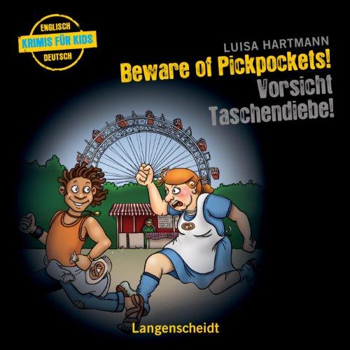 Beware of Pickpockets! - Vorsicht, Taschendiebe! Titelbild