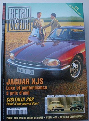 Revue rétroviseur n° 122 : jaguar XJS ; Cisitalia 202 ; Aronde Monthéry et Dauphine Gordini