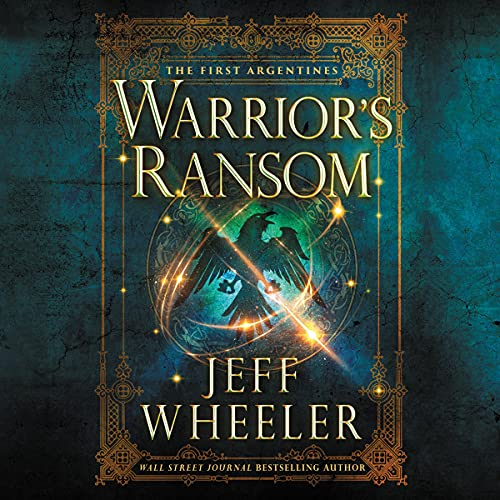 Warrior's Ransom: The First Argentines, Book 2