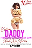 Erotica: Daddy Forbidden Forced Rough Taboo Stories: Older Men Younger Woman Gay Threesome Erotic Dirty Romance (Filthy Explicit Fertile Collection for Adult Book 1) (English Edition)