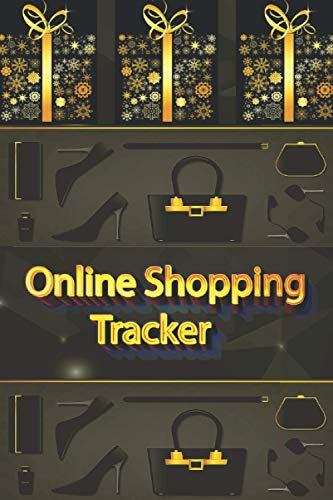 Online Shopping Tracker: Magnificent Notebook,Organizer,Log Book. Keep track of your personal, business and household online purchases.(6