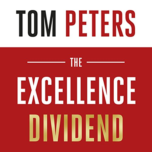 The Excellence Dividend audiobook cover art