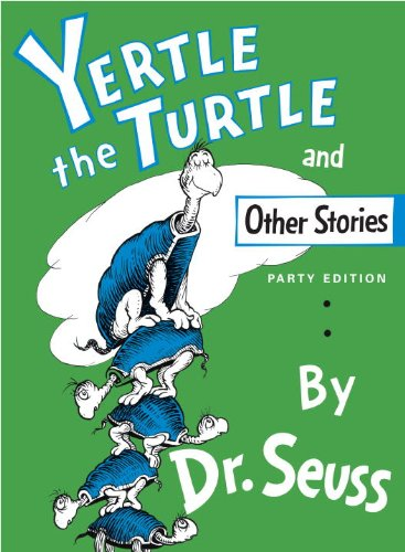 Yertle The Turtle, And Other Stories (Turtleback School & Library Binding Edition)