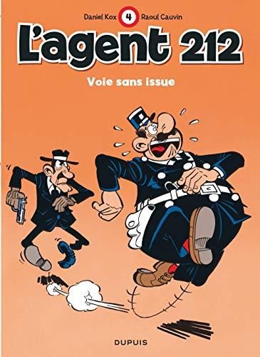 L'agent 212, tome 4 : Voie sans issue
