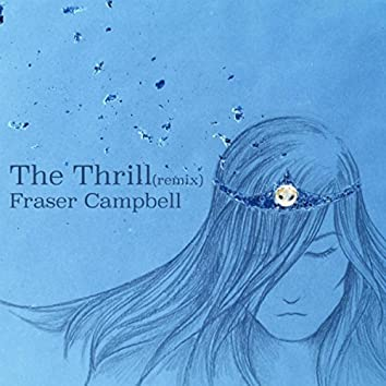 The Thrill (Remix)