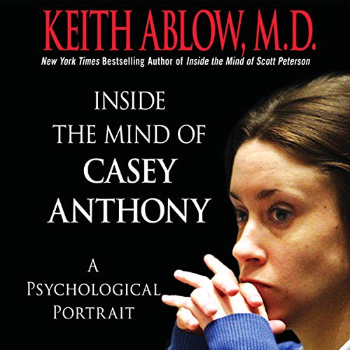 Inside the Mind of Casey Anthony audiobook cover art