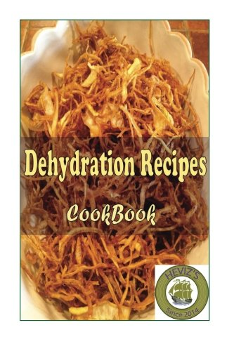 Lowest Price! Dehydration Recipes