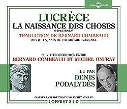 La Naissance des Choses (Suivi d'un Entretien Entre Bernard Combeaud et Michel Onfray)