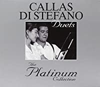 Duets-the Platinum Collection by Callas Maria (2008-02-26)