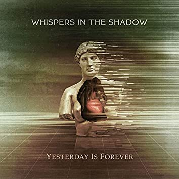 Yesterday Is Forever
