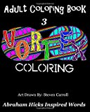 Adult Coloring Book 3- Vortex Coloring - Abraham Hicks Inspired Words