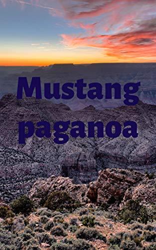 Mustang paganoa (Basque Edition)