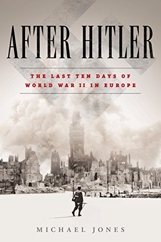 Image of After Hitler: The Last Ten Days of World War II in Europe