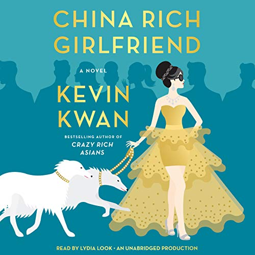 China Rich Girlfriend audiobook cover art