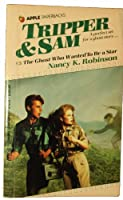 The Ghost Who Wanted to Be a Star (Tripper and Sam, No 3) 0590335952 Book Cover