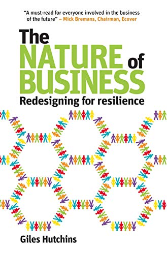 The Nature of Business: Redesigning for Resilience (Berlin Technologie Hub Eco Pack) (English Edition)