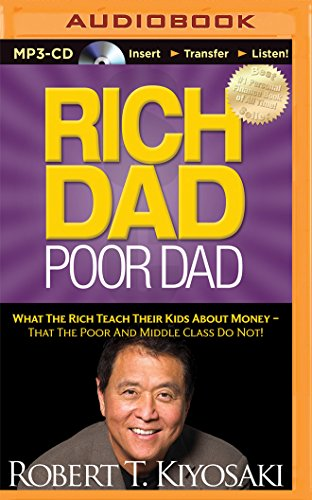 Rich Dad Poor Dad (Rich Dad's (A...