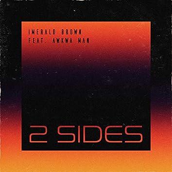 2 Sides (feat. Awkwa Man)